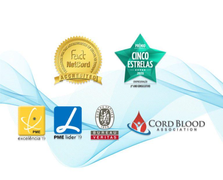 Acreditação FACT Netcord, Prémio Cinco Estrelas, PME Excelência, PME Líder, Bureau Veritas, Cord Blood Association